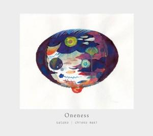 Oneness / satoko